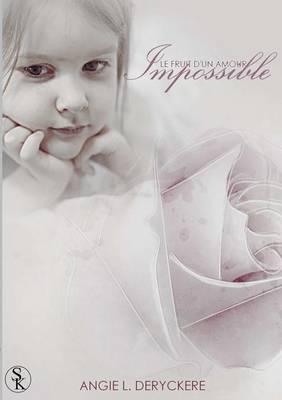 Le Fruit D'Un Amour Impossible Tome 1 (Paperback)
