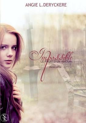Le Fruit D'Un Amour Impossible Tome 2 (Paperback)