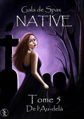 Native Tome 5 (Paperback)