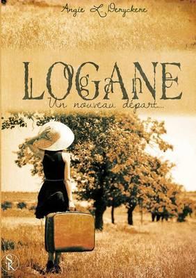 Logane Tome 1 (Paperback)