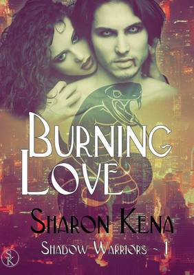 Shadow Warriors: Tome 1 Burning Love (Paperback)