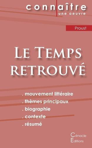 Fiche de lecture Le Temps retrouve de Marcel Proust (Analyse litteraire de reference et resume complet) (Paperback)