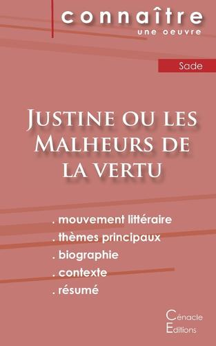 Fiche de lecture Justine ou les Malheurs de la vertu (Analyse litteraire de reference et resume complet) (Paperback)