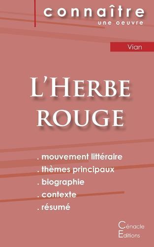 Fiche de lecture L'Herbe rouge (Analyse litteraire de reference et resume complet) (Paperback)