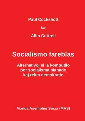 Socialismo Fareblas: Alternativoj El La Komputilo - Mas-Libro 114 (Paperback)