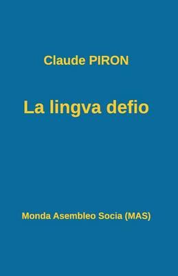 La Lingva Defio (Paperback)