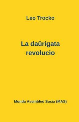 La Daŭrigata Revolucio - Mas-Libro 155 (Paperback)