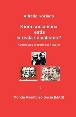 Kiom Socialisma Estis La Reala Socialismo? - Mas-Libro 164 (Paperback)