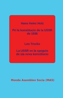 Pri La Konstitucio de la USSR de 1936; La USSR En La Spegulo de Sia Nova Konstitucio. - Mas-Libro 180 (Paperback)