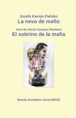 La Nevo de Mafio / El Sobrino de la Mafia: Televida Scenaro / Audiovisual - Mas-Libro 206 (Paperback)