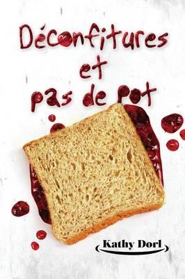 D confitures Et Pas de Pot (Paperback)