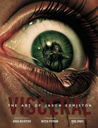 Visceral: The Art Of Jason Edmiston (Hardback)
