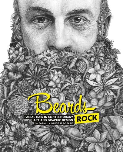 Beards Rock: A Visual Dictionary of Facial Hair (Hardback)