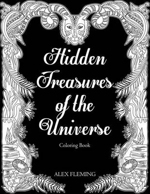 Hidden Treasures of the Universe: A Mystically Beautiful Coloring Book for Adults (Paperback)