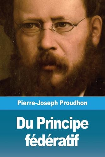 Du Principe federatif (Paperback)