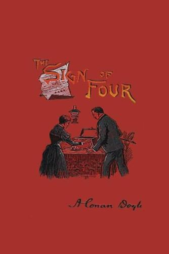 The Sign Of Four: Sherlock Holmes The Sign of Four Book Sir Arthur Conan Doyle (Paperback)