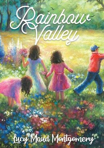 Rainbow Valley: the seventh book in the chronology of the Anne of Green Gables series by Lucy Maud Montgomery. In this book Anne Shirley is married with six children, but the book focuses on her new neighbor, the new Presbyterian minister John Meredith... (Paperback)