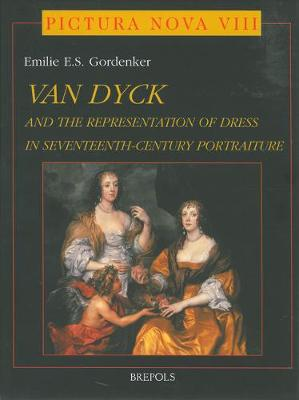 Anthony Van Dyck (1599-1641) : and the Representation of Dress in Seventeenth-century Portraiture (Hardback)