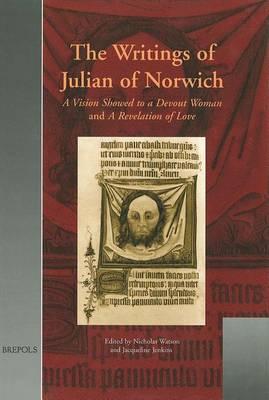 The Writings of Julian of Norwich (Hardback)