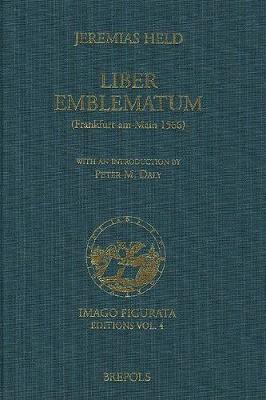 Jeremias Held. 'Liber Emblematum' (Frankfurt-Am-Main 1566): 'Liber Emblematum' (Frankfurt-Am-Main 1566) (Hardback)