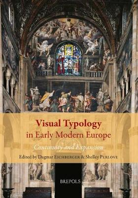 Visual Typology in Early Modern Europe: Continuity and Expansion (Hardback)