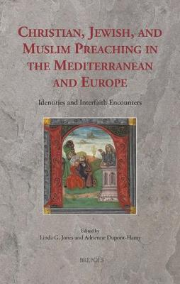 Christian, Jewish, and Muslim Preaching in the Mediterranean and Europe: Identities and Interfaith Encounters - Sermo 15 (Hardback)