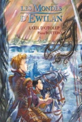 Les Mondes D'Ewilan/L'Oeil D'Otolep (Paperback)