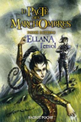 Le Pacte DES Marchombres/Ellana, L'Envol (Paperback)