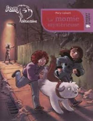 Sam Detective/LA Momie Mysterieuse (Paperback)