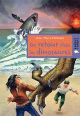 De Retour Chez Les Dinosaures (Paperback)