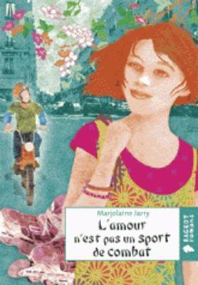 L'Amour N'Est Pas UN Sport De Combat (Paperback)