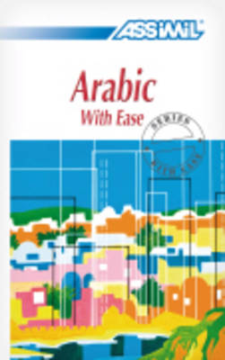 Arabic with Ease, Volume 1 (Paperback)