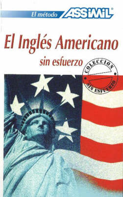 El Ingles Americano -- Book Only: sin esfuerzo (Paperback)