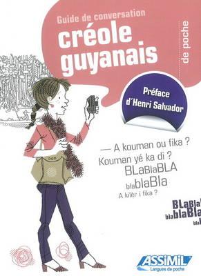 Creole Guyanais De Poche: Guide de conversation (Paperback)