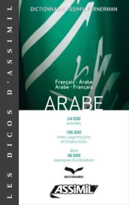 Assimil Arabic: Dictionnaire Francais-Arabe/Arabe-Francais (Paperback)