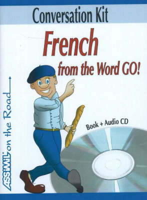 French from the Word Go!: Conversation Kit