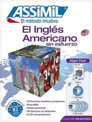 El Ingles Americano Sin Esfuerzo: Metodo Assimil - El Ingles Americano - Superpack