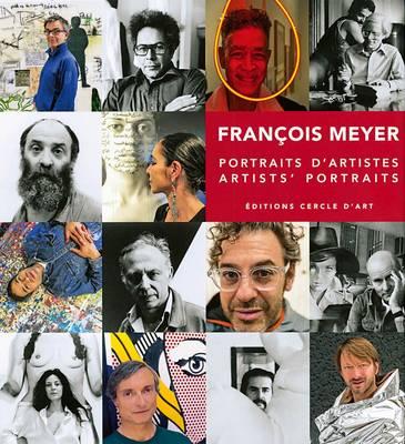 Artists' Portraits: Francois Meyer (Hardback)