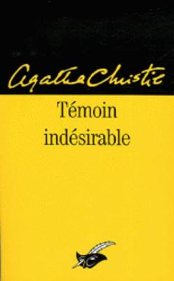 Temoin Indesirable (Paperback)