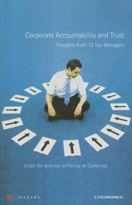 Corporate Accountability and Trust: Thoughts from 12 Top Managers (Paperback)