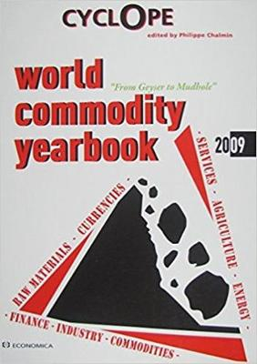 CyclOpe: World Commodity Yearbook 2009 (Paperback)