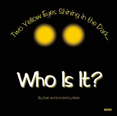 Who Is It?: Two Yellow Eyes Shining in the Dark (Hardback)