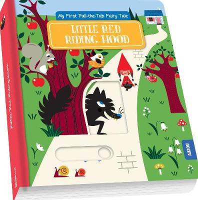 Little Red Riding Hood - My First Pull-the-Tab Fairy Tale (Board book)