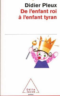 De L'Enfant Roi a L'Enfant Tyran (Paperback)