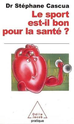 Le Sport Est-Il Bon Pour LA Sante ? (Paperback)
