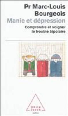 Manie ET Depression (Paperback)