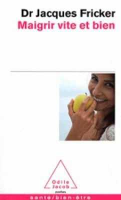 Maigrir vite et bien (Paperback)