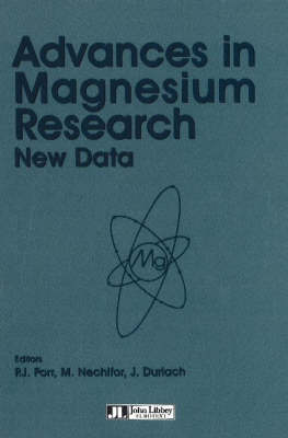 Advances in Magnesium Research: New Data (Paperback)