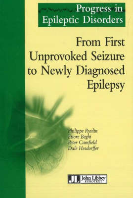 From First Unprovoked Seizure to Newly Diagnosied Epilepsy (Hardback)