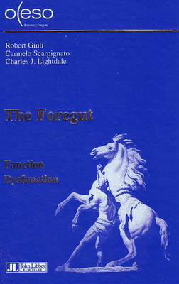 Foregut: Function -- Dysfunction (Hardback)